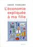 L'Economie expliquée à ma fille | Fourçans, André