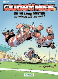 Les Rugbymen - tome 1 - On ...
