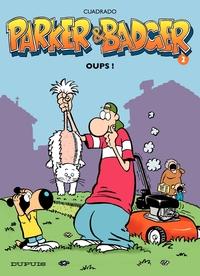 Parker et Badger - Tome 2 -...