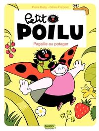 Petit Poilu – tome 3 - Pagaille au potager