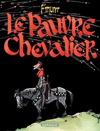 F'murrr (Hors Collection) - tome 3 -  Le Pauvre chevalier
