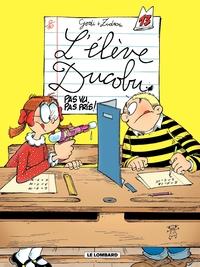 L'Elève Ducobu - tome 13 - Pas vu, pas pris !