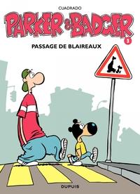 Parker et Badger - Tome 3 - Passage de blaireaux