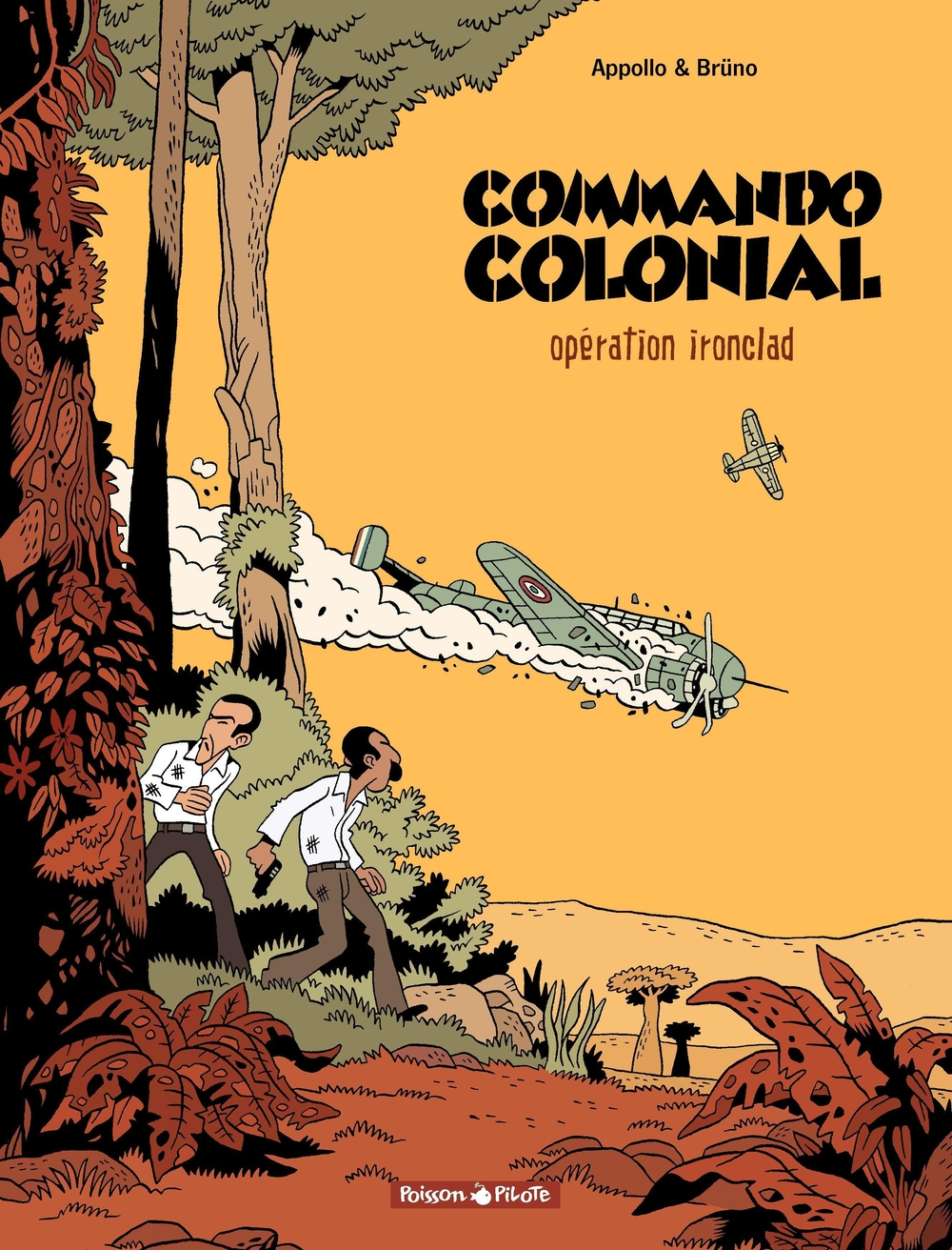 Commando Colonial – tome 1 - Opération Ironclad |