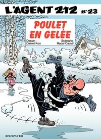 L'Agent 212 – tome 23 - Poulet en gelée
