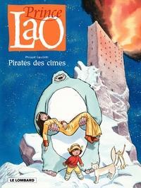 Prince Lao - Tome 3 - Pirates des Cîmes