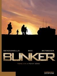 Bunker -  tome 2 - Point Zéro