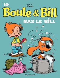 Boule et Bill. Volume 19, Ras le Bill