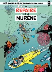 Spirou et Fantasio - Tome 9 - REPAIRE DE LA MURENE