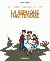 Une épatante aventure de Jules - Tome 2 - Réplique Inattendue