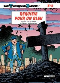 Les Tuniques Bleues - Tome 46 - Requiem pour un Bleu