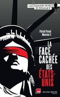 La face cachée des États-Unis | Pesnot, Patrick