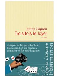 Trois fois le loyer   Capron, Julien