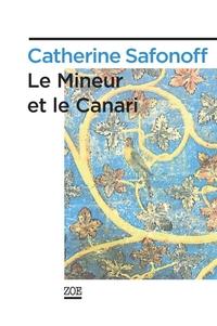 Le Mineur et le Canari