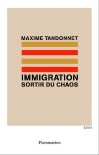 Immigration - Sortir du chaos