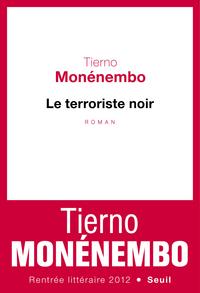 Le Terroriste noir | Monénembo, Tierno