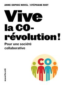 Vive la corévolution ! Pour...