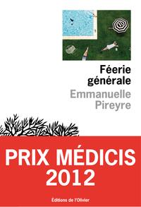 Féerie générale   Pireyre, Emmanuelle