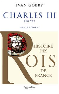 Charles III. Le Simple, fils de Louis II