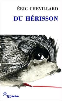 Du hérisson | Chevillard, Éric