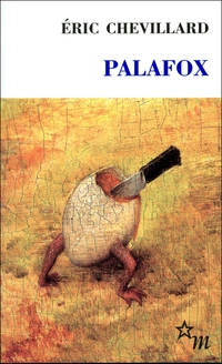 Palafox | Chevillard, Éric