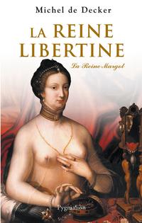 La Reine libertine