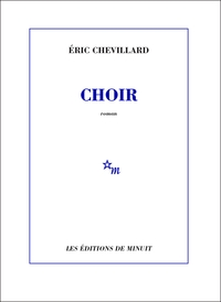 Choir | Chevillard, Éric