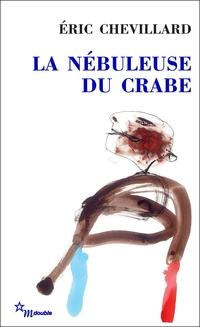 La Nébuleuse du crabe | Chevillard, Éric