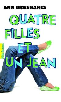 Quatre filles et un jean (Tome 1) - Le premier été | Brashares, Ann