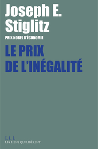 Le Prix de l'inégalité | Stiglitz, Joseph E.