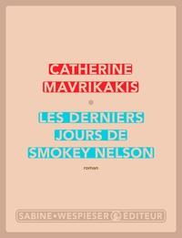Les Derniers Jours de Smoke...