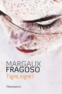 Tigre, tigre ! | Fragoso, Margaux