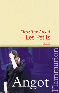 Les Petits | Angot, Christine