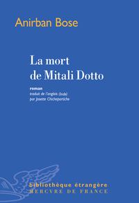La mort de Mitali Dotto | Bose, Anirban