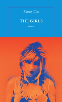 The Girls | Cline, Emma