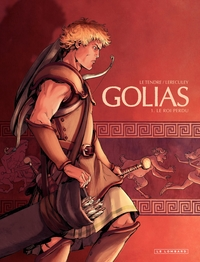 Golias - tome 1 - Le roi perdu | Lereculey, Jérôme