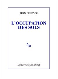 L'Occupation des sols | Echenoz, Jean