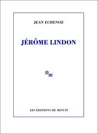 Jérôme Lindon | Echenoz, Jean