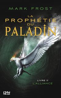 2. La Prophétie du paladin : L'Alliance