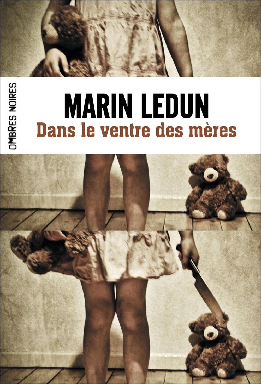 Dans le ventre des mères | Ledun, Marin