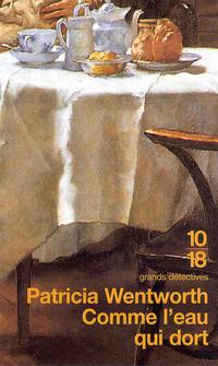 Comme l'eau qui dort | WENTWORTH, Patricia