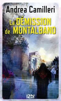 La démission de Montalbano | CAMILLERI, Andrea