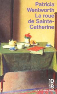 La roue de Sainte-Catherine | WENTWORTH, Patricia