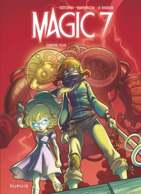 Magic 7 - Tome 2 - Contre tous ! | Kid Toussaint,