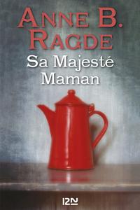 Sa Majesté Maman | RAGDE, Anne B.