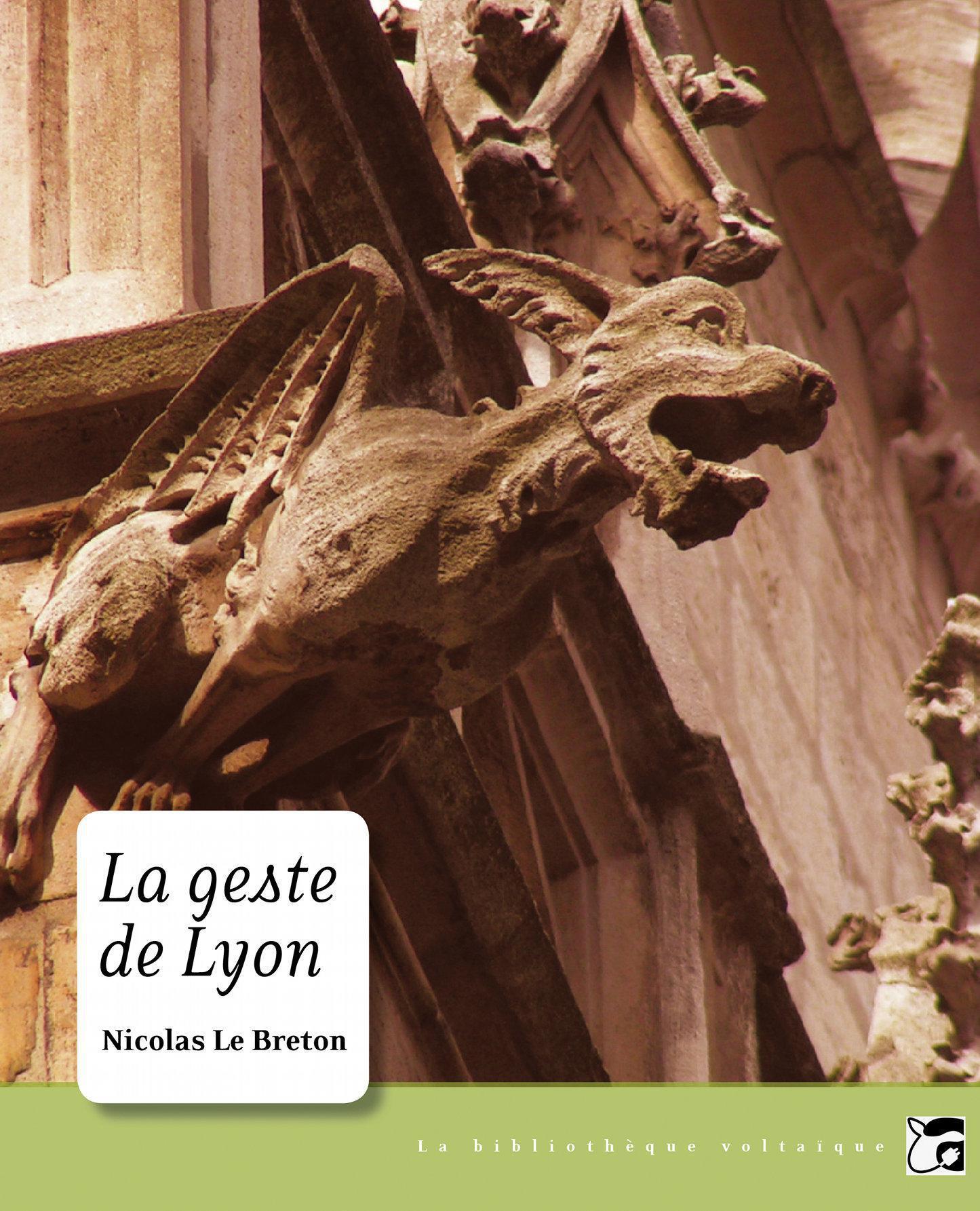 La Geste de Lyon