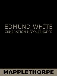 Génération Mapplethorpe