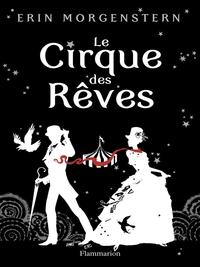 Le Cirque des Rêves | Morgensten, Erin