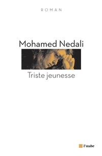 Triste jeunesse | NEDALI, Mohamed