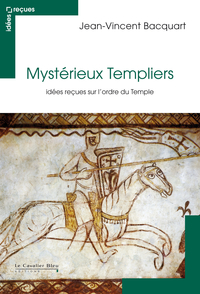 Mystérieux Templiers